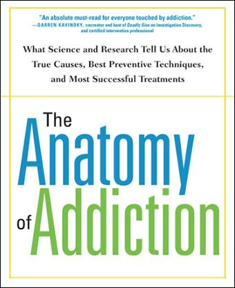 The Anatomy of Addiction Book